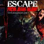 Escape From Jesus Island photos