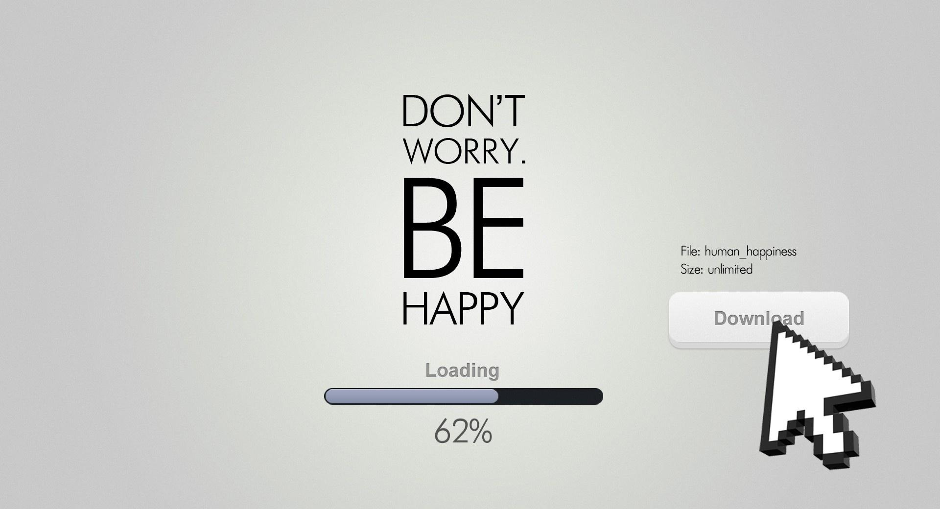 Dont Worry, Be Happy wallpapers HD quality