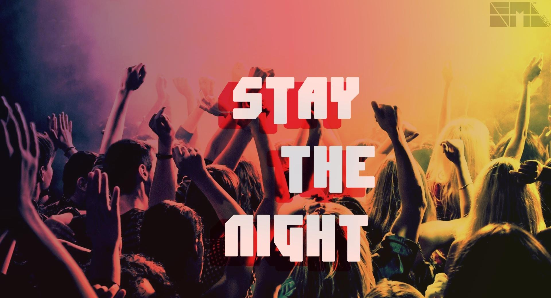 Stay The Night wallpapers HD quality