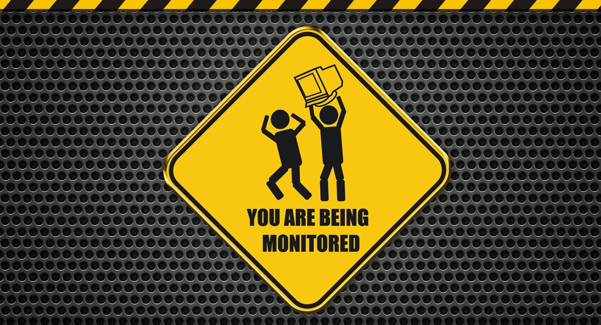 You Are Being Monitored wallpapers HD quality