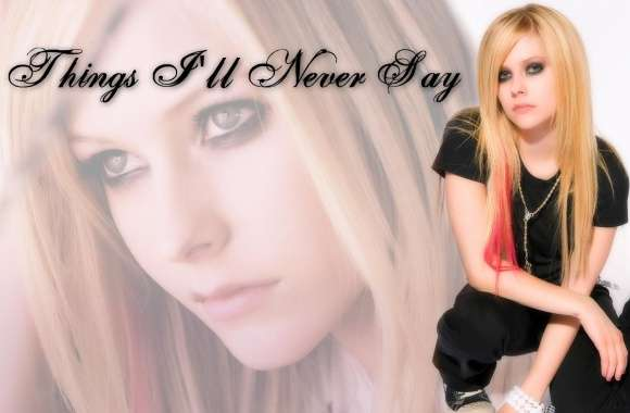 Avril Lavigne Things Ill Never Say