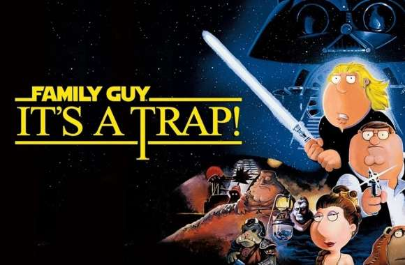 Family Guy Its A Trap