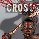 Crossed Family Values new wallpapers