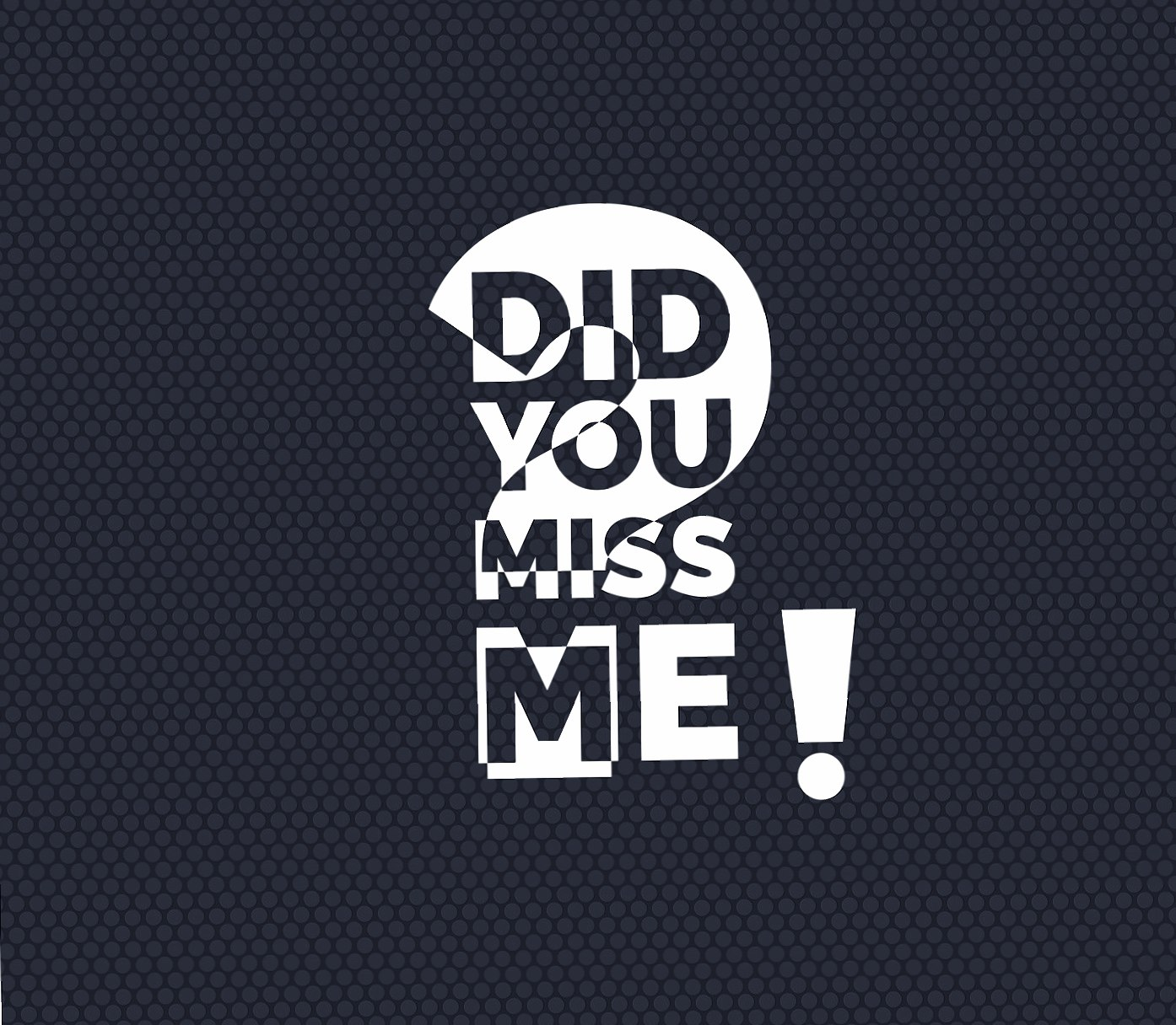 Did you miss me wallpapers HD quality